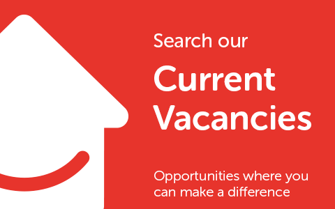 Search our current vacancies. Opportunities where you can make a difference