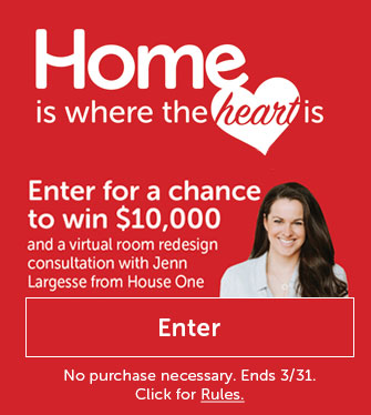 Home is where the heart is. Enter for a chance to win 10K