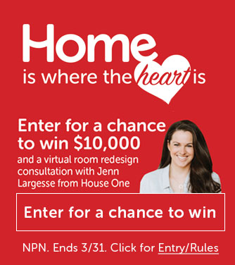 Home is where the heart is Sweepstakes, Enter for a change to win 10K