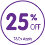 25% off. T&C's Apply.