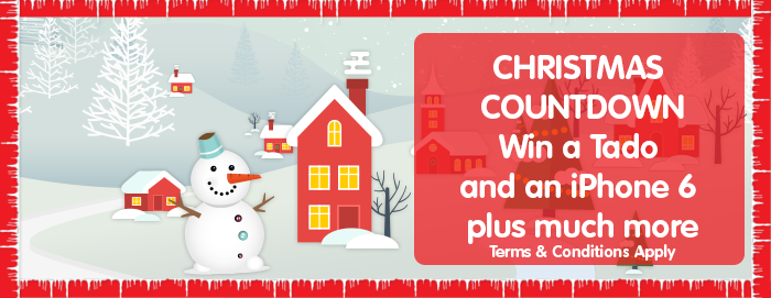 Christmas countdown - win a tado and an iphone6 plus much more. Terms and conditions apply