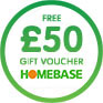 Free £50 HomeBase voucher